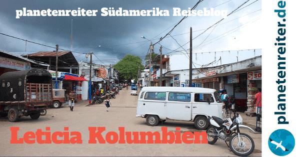 Leticia Kolumbien im Südamerika Reiseblog