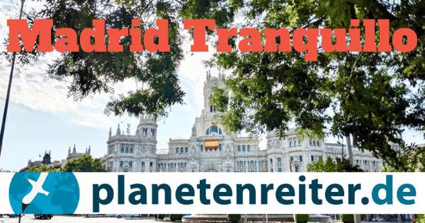 Madrid Reiseblog: Einfach mal nichts tun