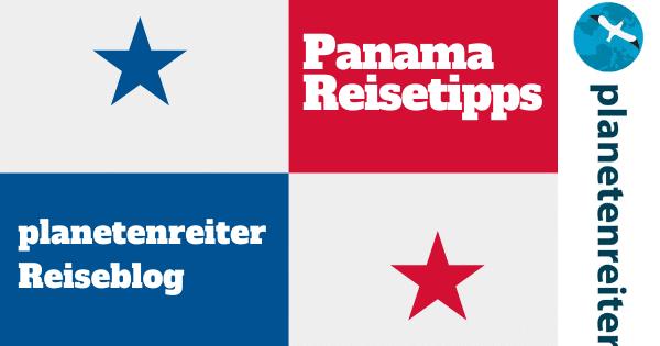 Panama Reiseblog