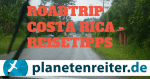 Costa Rica Roadtrip Reisetipps
