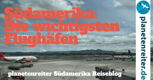 Südamerika wichtigste Flughäfen